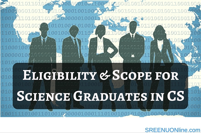 Scope for science graduates in cs