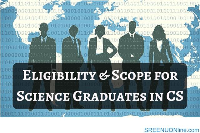 Scope for science graduates in cs
