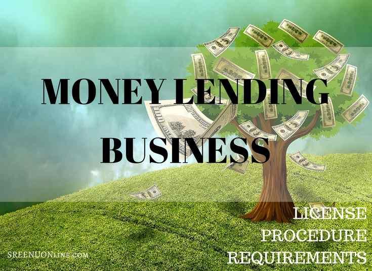 How to start money lending business, license under money lenders act